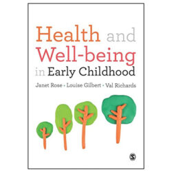 Health and Well-being in Early Childhood